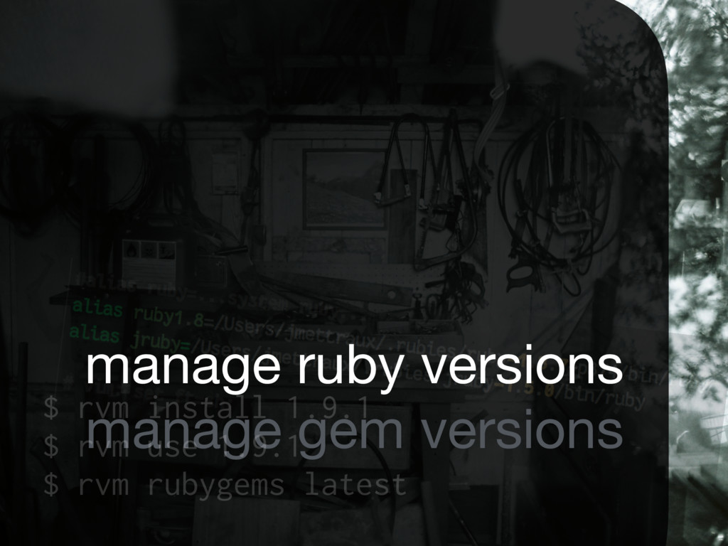 manage ruby versions