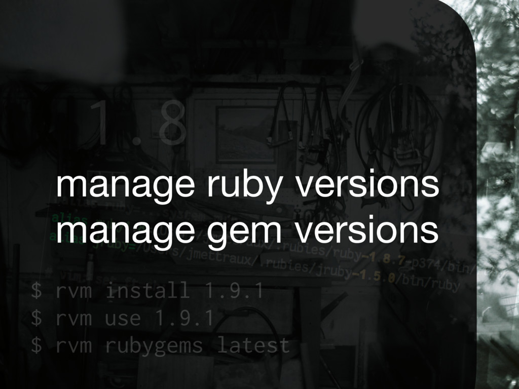 1.8 manage ruby versions