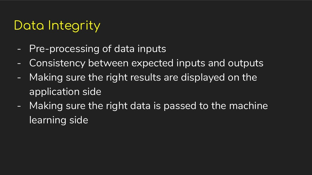Data Integrity - Pre-processing of data inputs ...