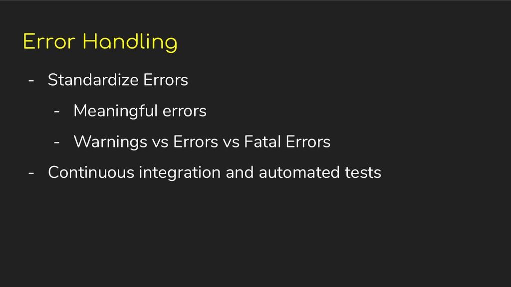 Error Handling - Standardize Errors - Meaningfu...