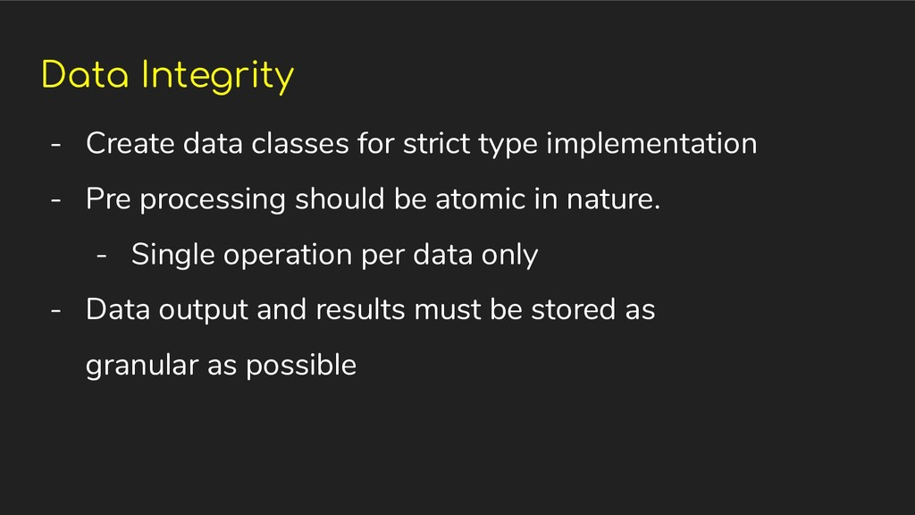 Data Integrity - Create data classes for strict...