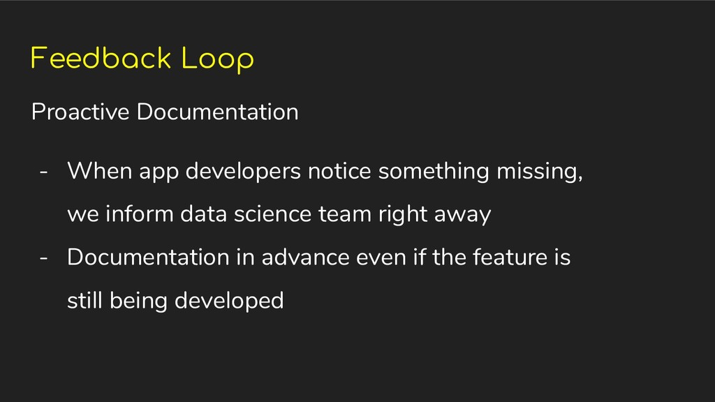 Feedback Loop Proactive Documentation - When ap...