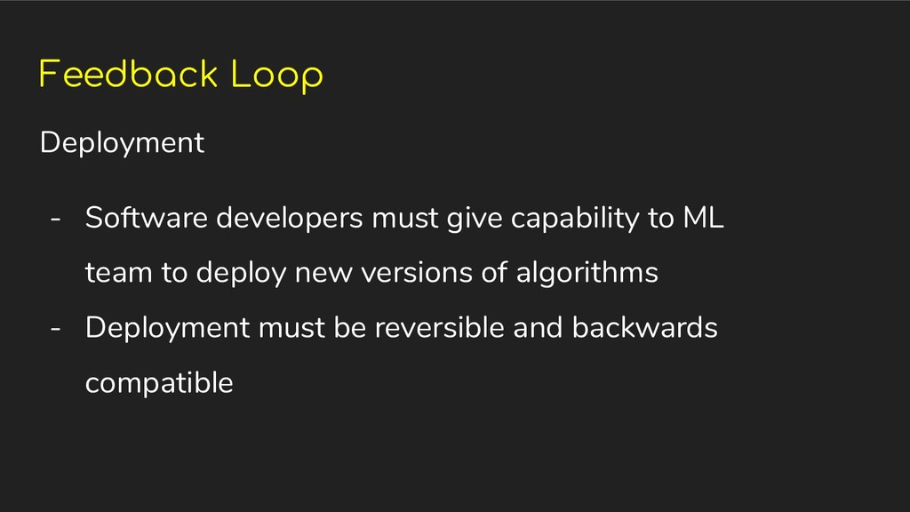 Feedback Loop Deployment - Software developers ...