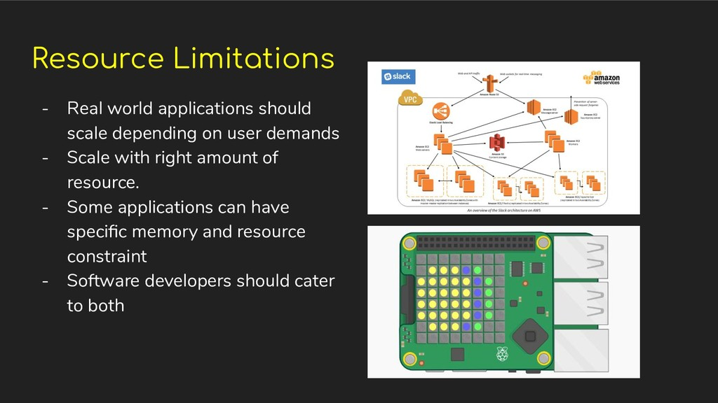 Resource Limitations - Real world applications ...