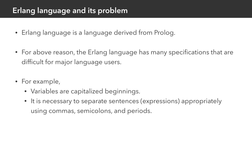 Erlang language and its problem • Erlang langua...