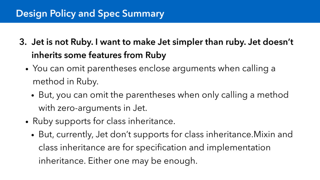 Design Policy and Spec Summary 3. Jet is not Ru...