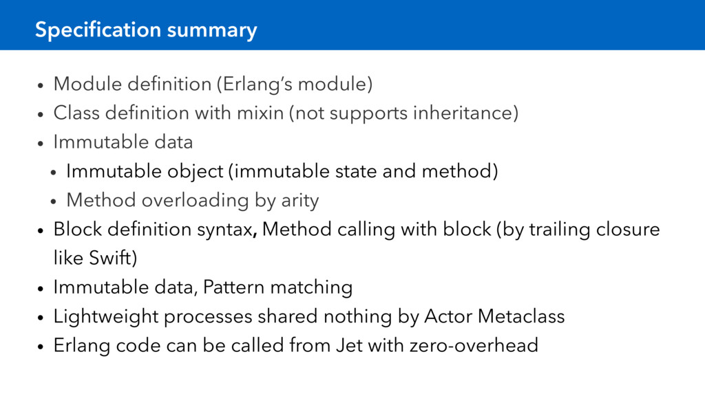 Specification summary • Module definition (Erlang...