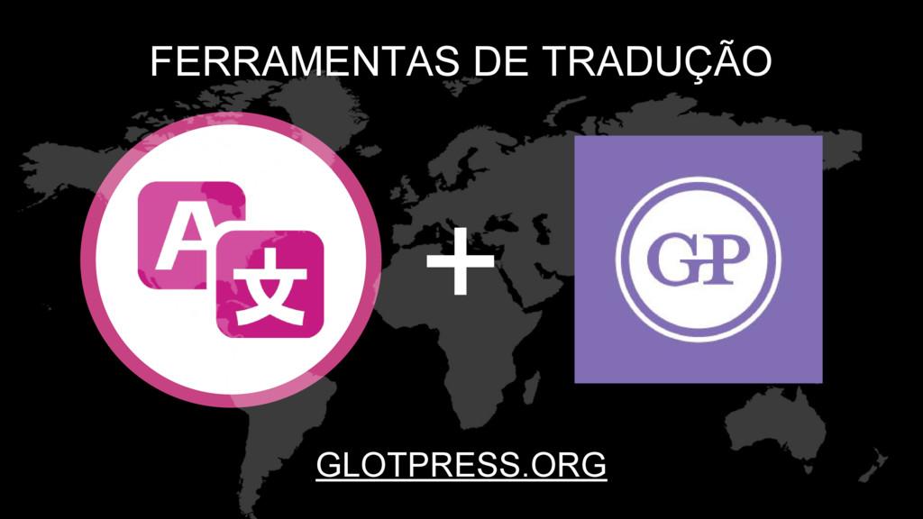 FERRAMENTAS DE TRADUÇÃO + 400+ EDITORS GLOTPRES...