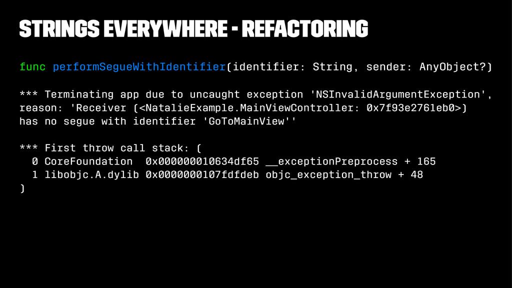 Strings everywhere - Refactoring func performSe...