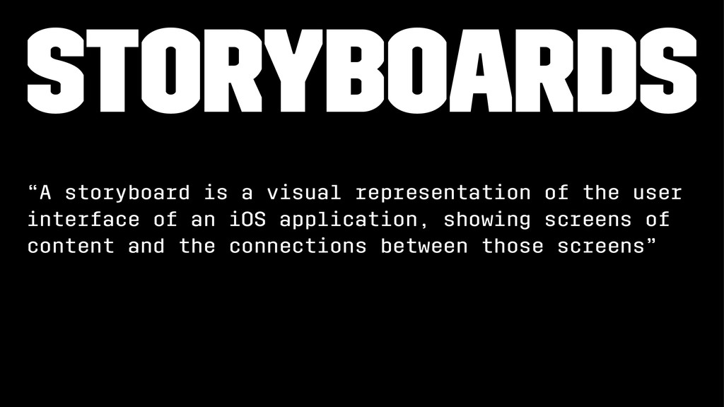 """Storyboards """"A storyboard is a visual represent..."""