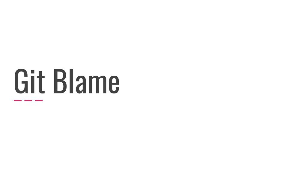 Git Blame