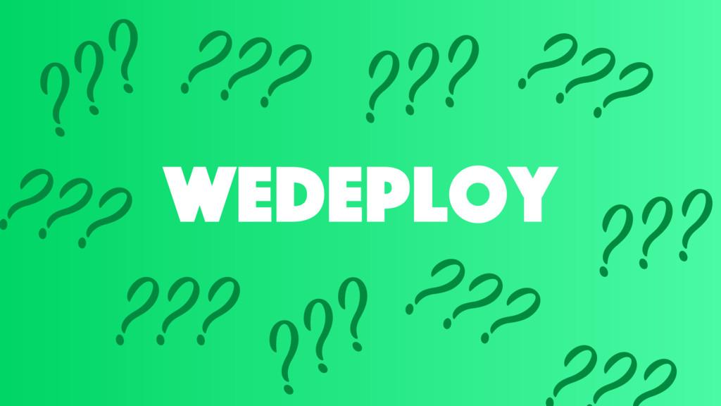wedeploy ??? ??? ??? ??? ??? ??? ??? ??? ? ???
