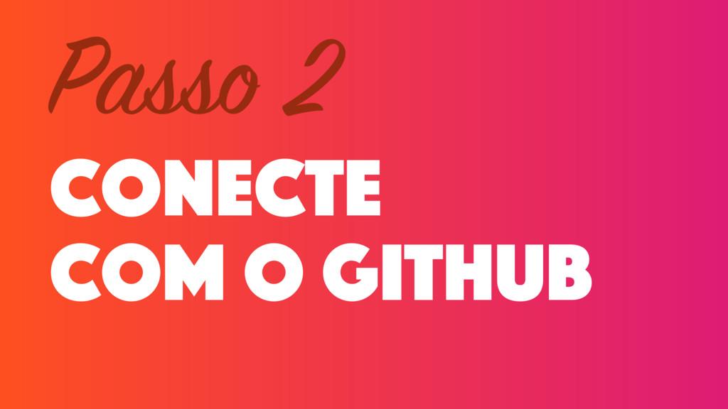conecte com o github Passo 2