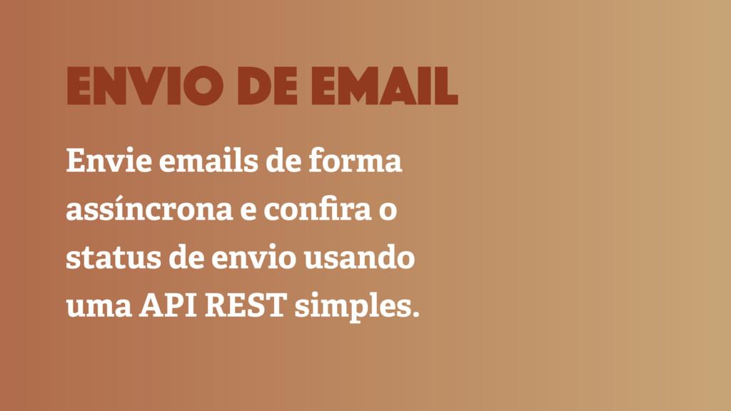 envio de email Envie emails de forma assíncrona...