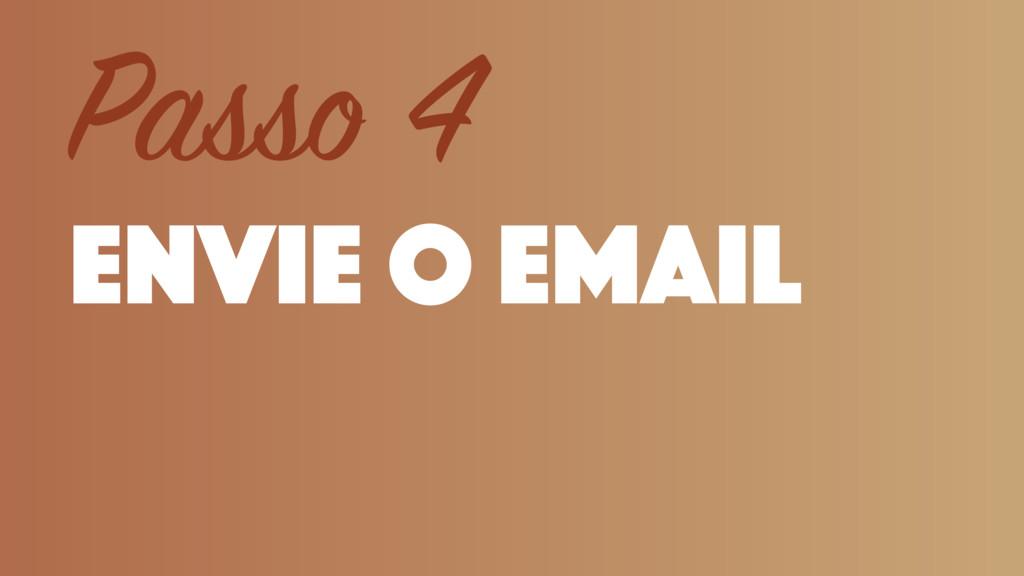 envie o email Passo 4