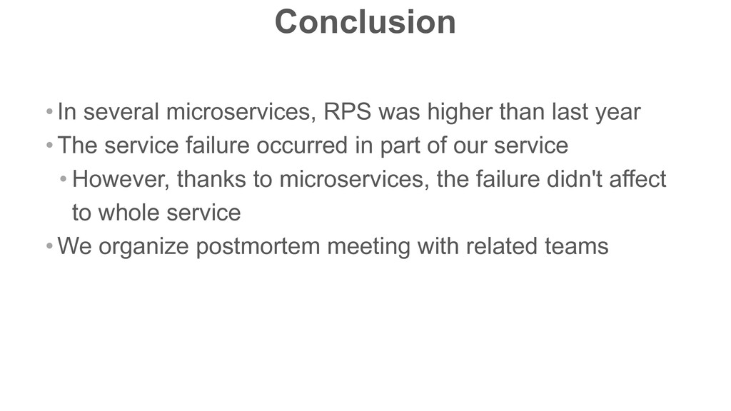 Conclusion • In several microservices, RPS was ...