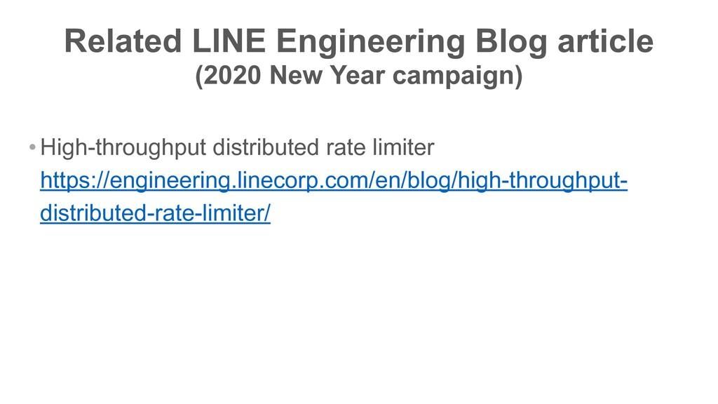Related LINE Engineering Blog article (2020 New...