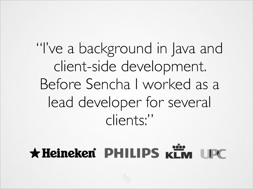"""I've a background in Java and client-side deve..."