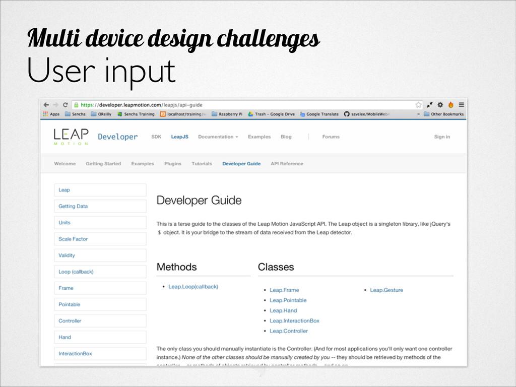 User input Multi device design challenges