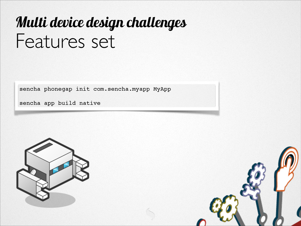 Features set Multi device design challenges sen...