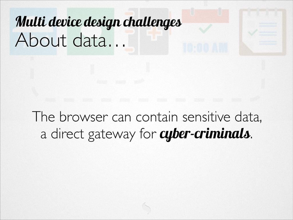 ! ! ! The browser can contain sensitive data, 	...