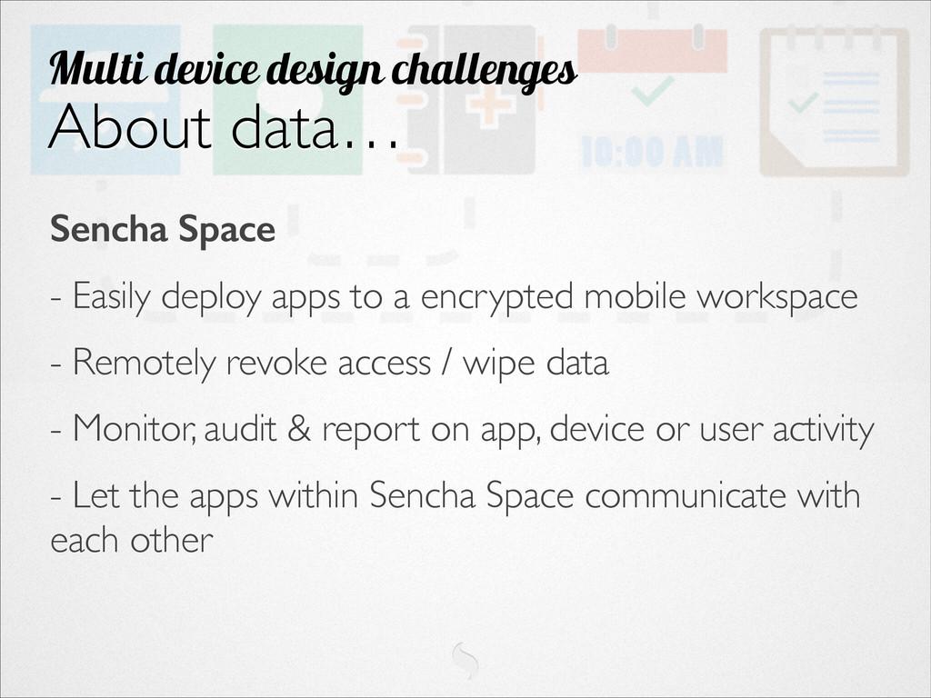 Sencha Space - Easily deploy apps to a encrypte...