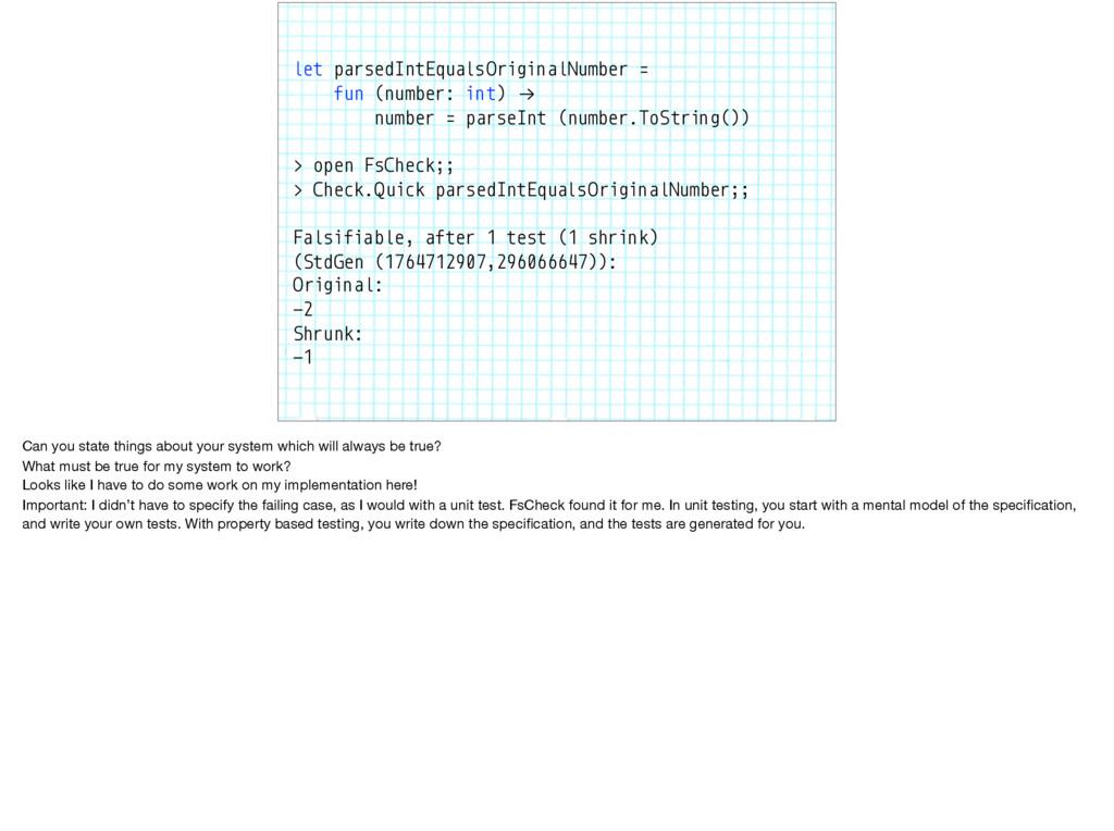 let parsedIntEqualsOriginalNumber = fun (number...