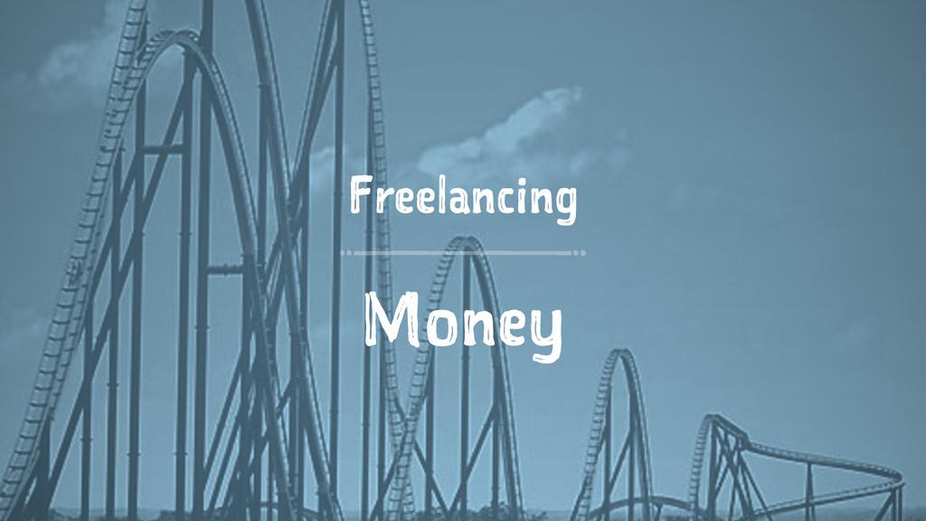 Freelancing Money