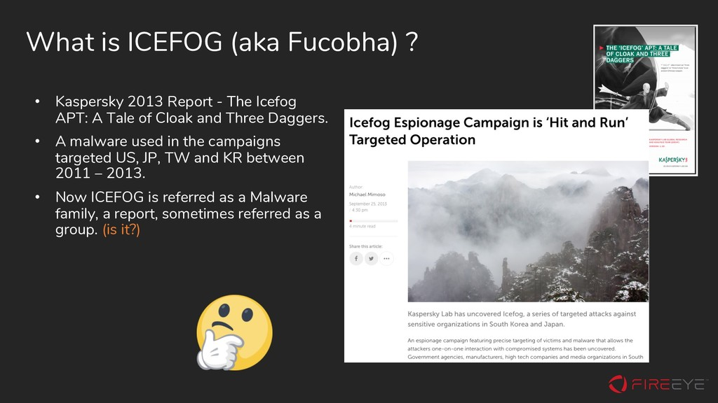What is ICEFOG (aka Fucobha) ? • Kaspersky 2013...