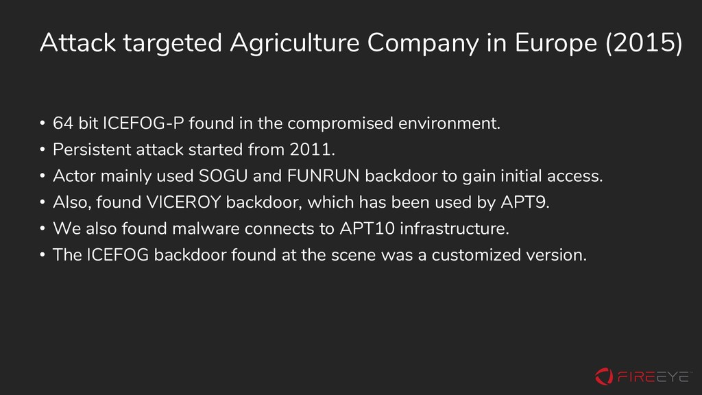 Attack targeted Agriculture Company in Europe (...