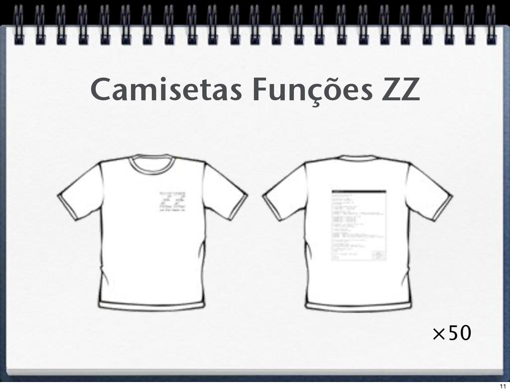 Camisetas Funções ZZ #50 11