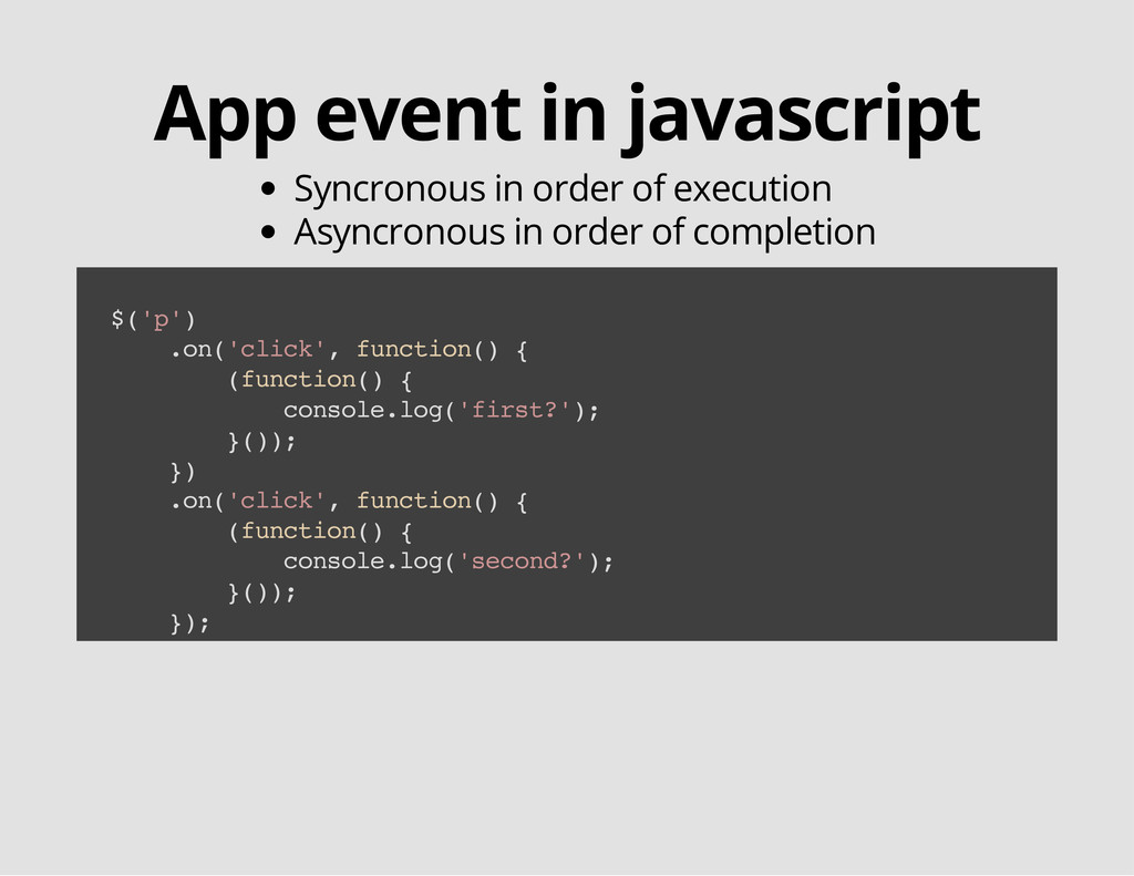 App event in javascript Syncronous in order of ...