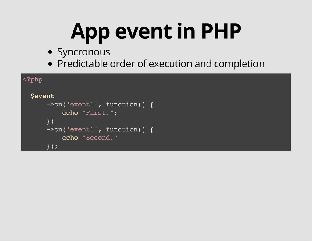App event in PHP Syncronous Predictable order o...