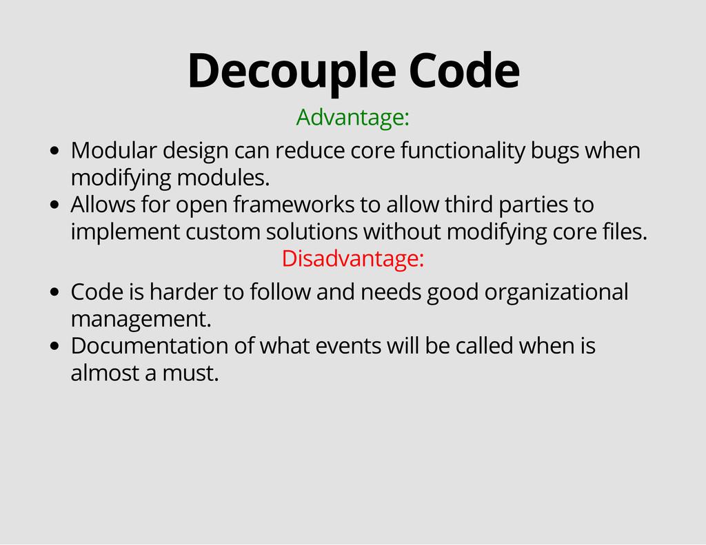 Decouple Code Advantage: Modular design can red...