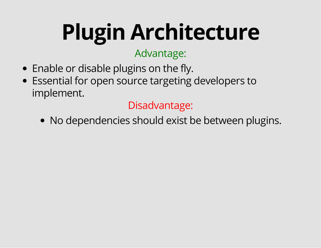 Plugin Architecture Advantage: Enable or disabl...
