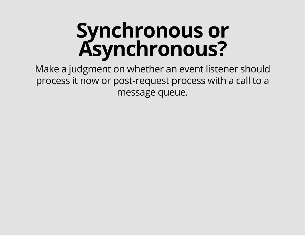 Synchronous or Asynchronous? Make a judgment on...