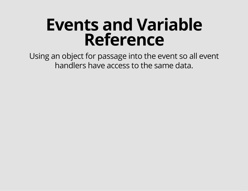 Events and Variable Reference Using an object f...
