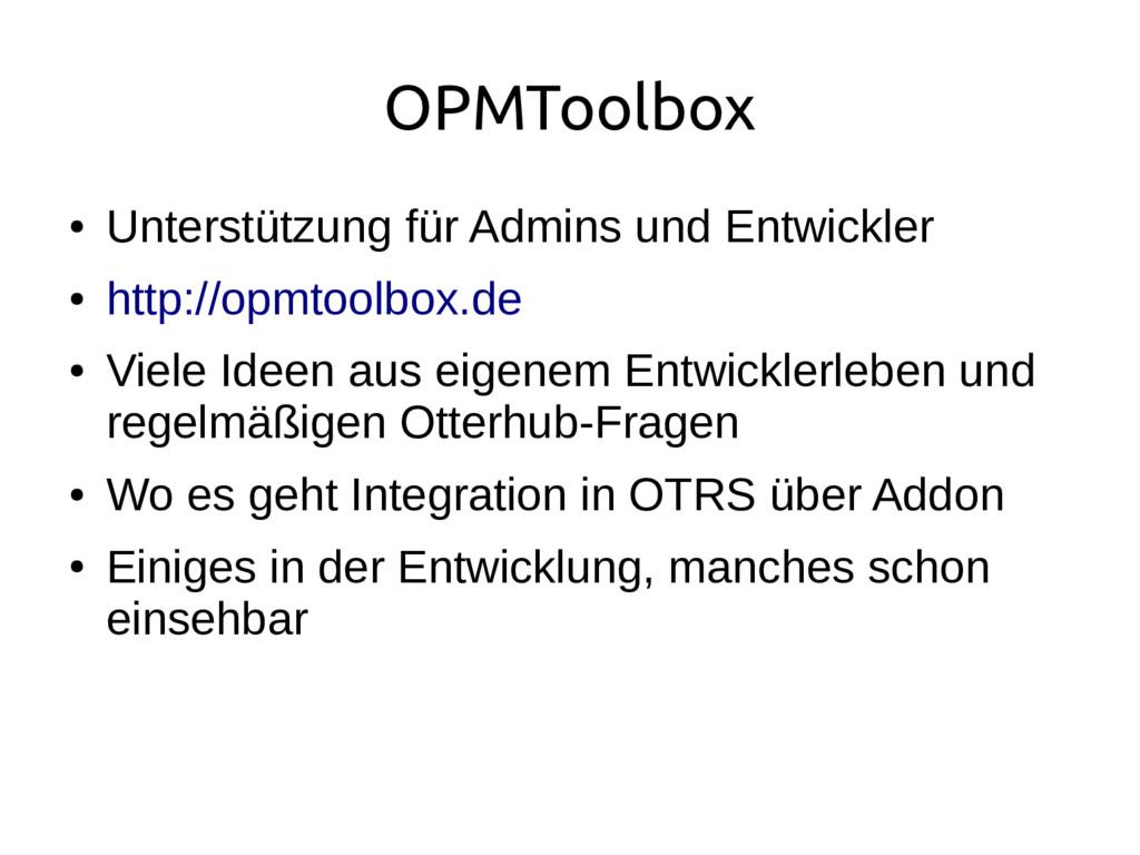 OPMToolbox ● Unterstützung für Admins und Entwi...