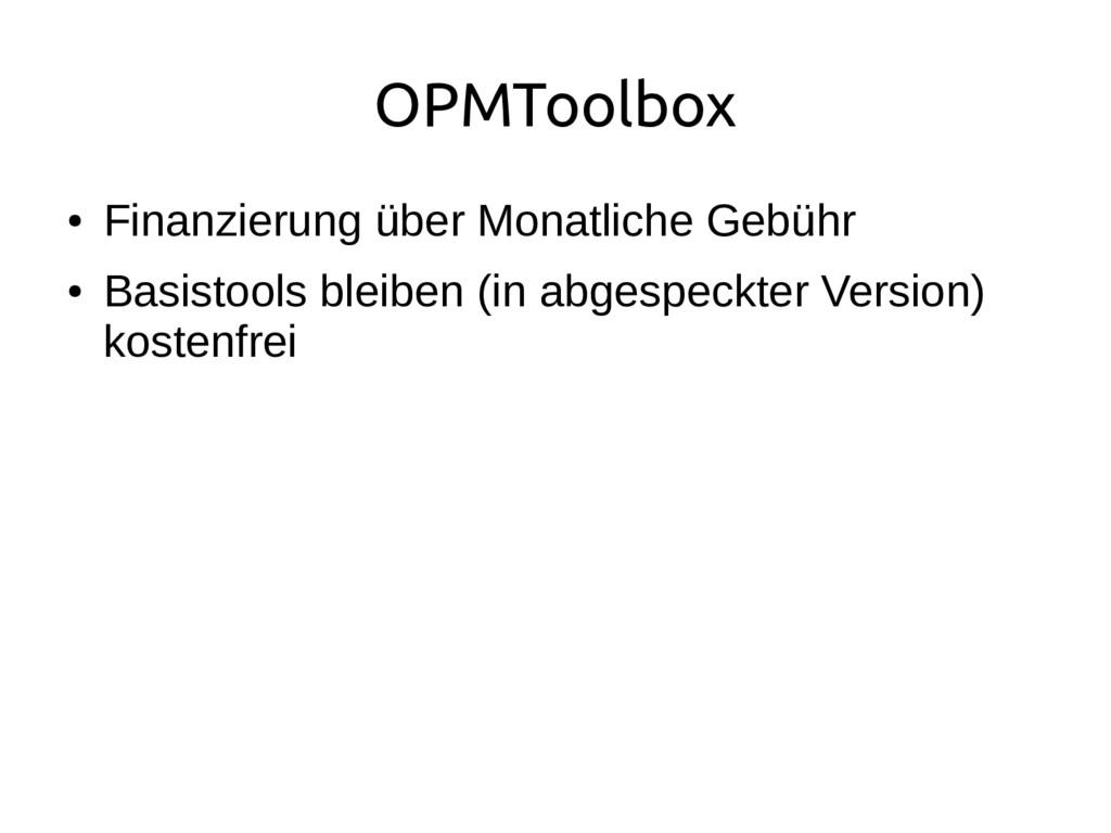 OPMToolbox ● Finanzierung über Monatliche Gebüh...
