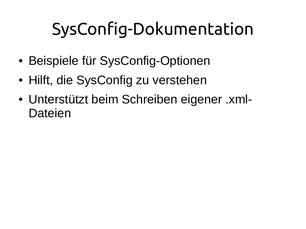 SysConfig-Dokumentation ● Beispiele für SysConf...