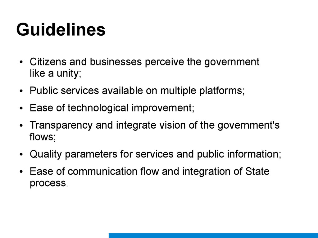 Guidelines ● Citizens and businesses perceive t...