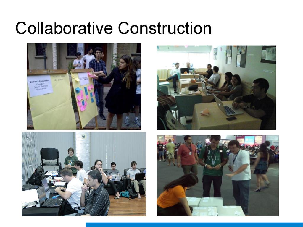 Collaborative Construction