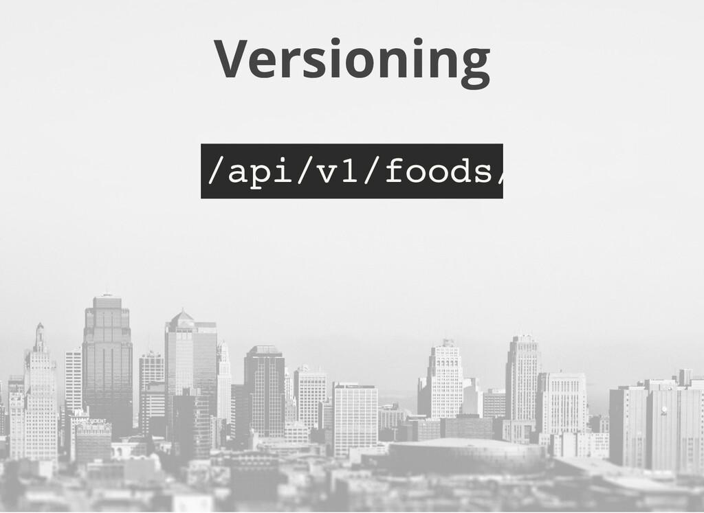 Versioning /api/v1/foods/