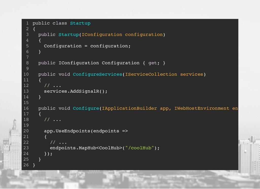 public class Startup { public Startup(IConfigur...