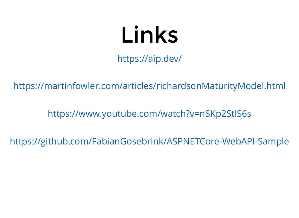 Links Links https://aip.dev/ https://martinfowl...
