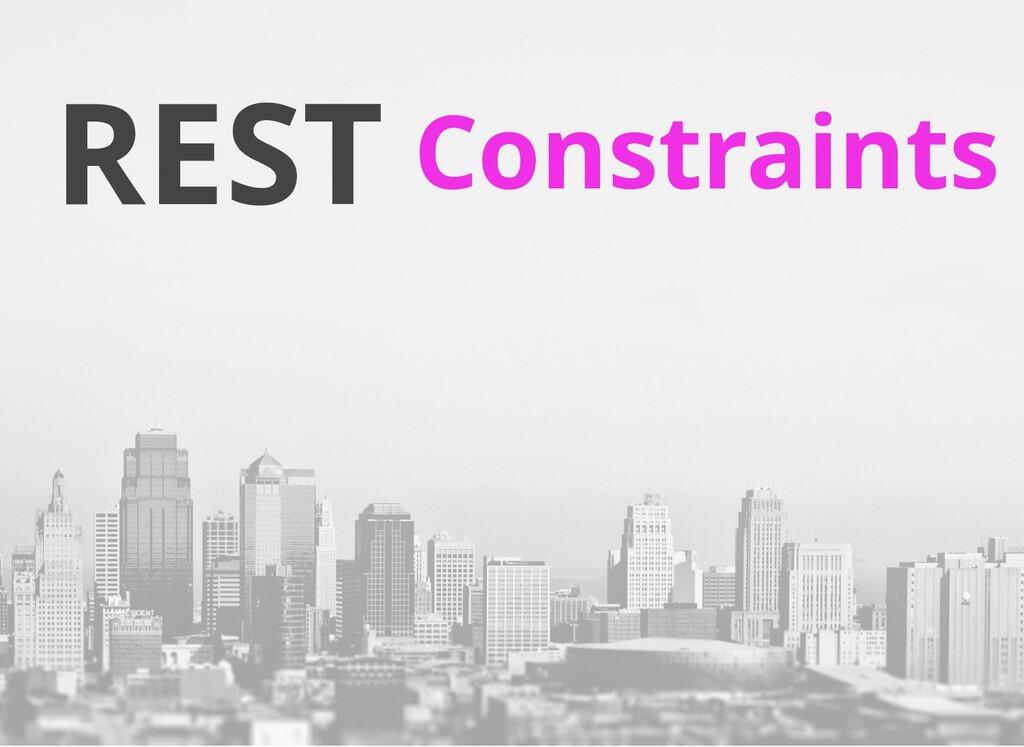 REST Constraints
