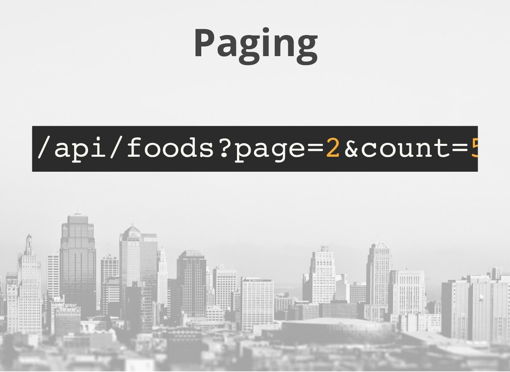 Paging /api/foods?page=2&count=5