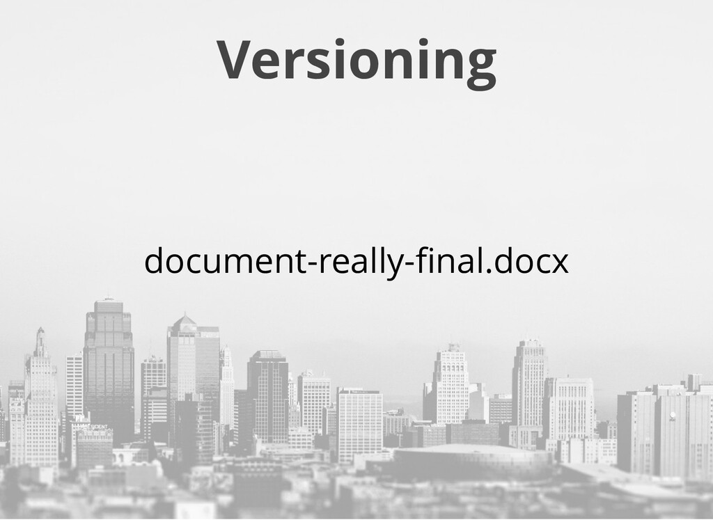 Versioning document-really-final.docx