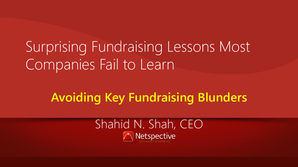 Surprising Fundraising Lessons Most Companies F...