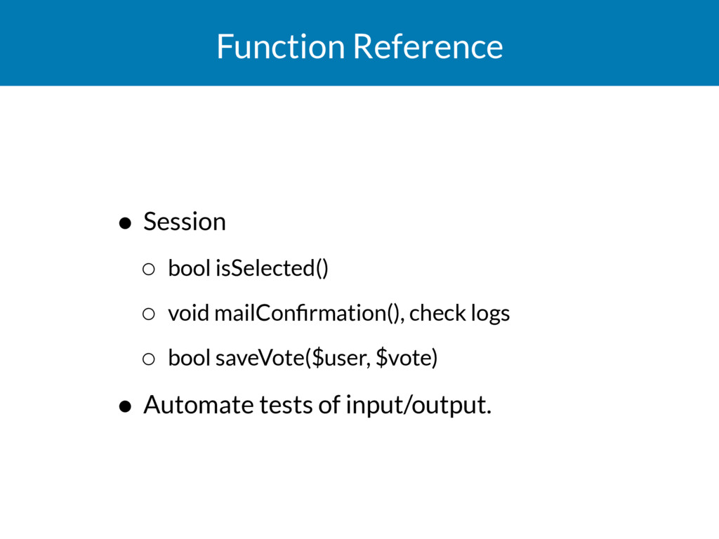 Function Reference • Session ◦ bool isSelected(...
